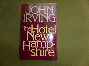 The Hotel New Hampshire: VERY FINE SIGNED: Irving, John