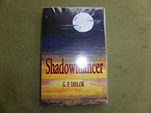 Shadowmancer: MINT SIGNED ORIGINAL MOUNT FIRST EDITION: Taylor, Graham P.
