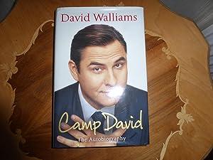Camp David : FINED SIGNED FIRST EDITION: Walliams, David