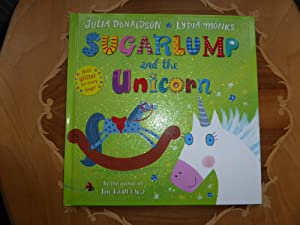 Sugarlump and the Unicorn: MINT DOUBLE SIGNED: Donaldson, Julia