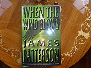 When the Wind Blows: VERY FINE SIGNED: Patterson, James