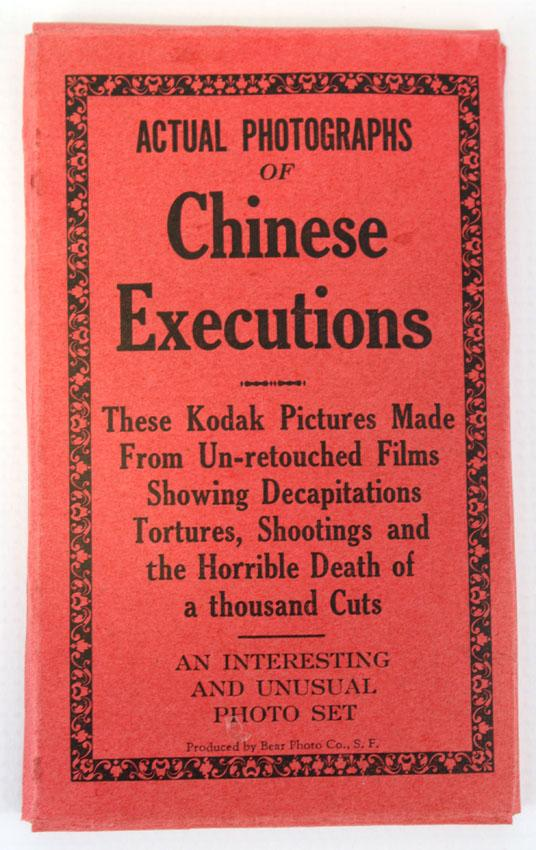 Actual Photographs of Chinese Executions,