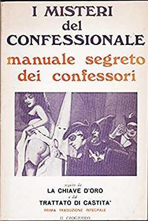 I misteri del confessionale, manuale segreto dei: AA.VV.