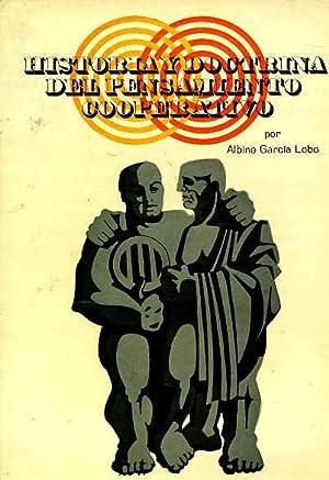 HISTORIA Y DOCTRINA DEL PENSAMIENTO COOPERATIVO: ALBINO GARCIA LOBO