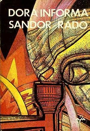 DORA INFORMA TOMO I: SANDOR RADO