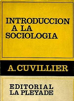 INTRODUCCION A LA SOCIOLOGIA: A. CUVILLIER