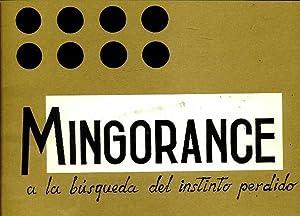 MINGORANCE A LA BUSQUEDA DEL INSTINTO PERDIDO: EQUIPO EDITORIAL GALERIA