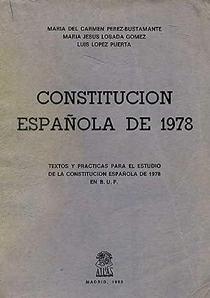 CONSTITUCION ESPAÑOLA DE 1978. TEXTOS Y PRACTICAS: PEREZ-BUSTAMANTE, MARIA DEL