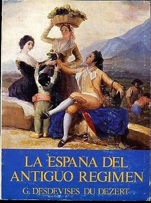 LA ESPAÑA DEL ANTIGUO REGIMEN: G. DESDEVISES DU DEZERT