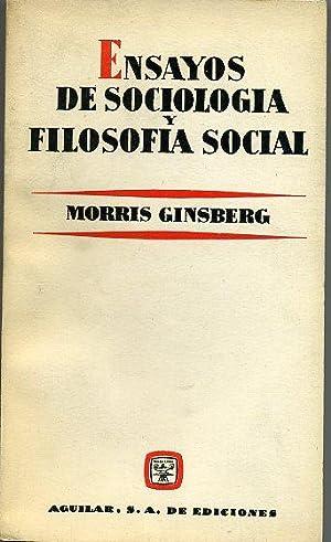ENSAYOS DE SOCIOLOGIA Y FILOSOFIA SOCIAL: MORRIS GINSBERG