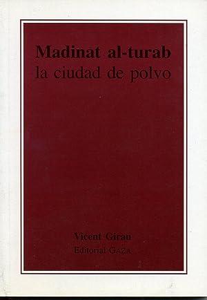 MADINAT AL-TURAB. LA CIUDAD DEL POLVO: VICENT GIRAU