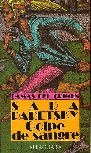 GOLPE DE SANGRE: SARA PARETSKY
