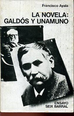 LA NOVELA: GALDOS Y UNAMUNO: FRANCISCO AYALA