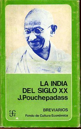 LA INDIA DEL SIGLO XX: J. POUCHEPADASS