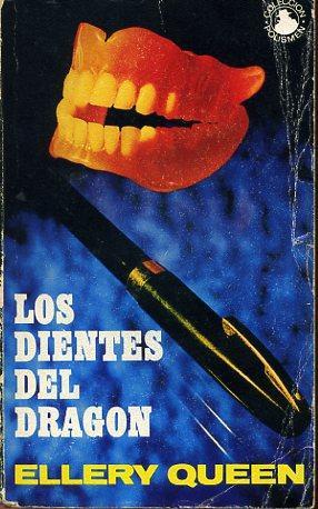 LOS DIENTES DEL DRAGON: ELLERY QUEEN