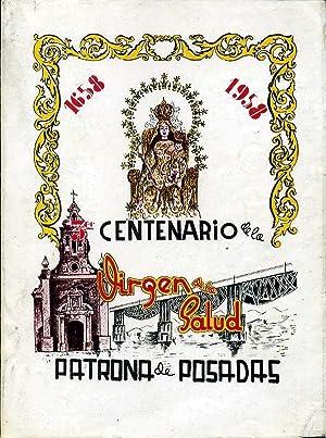 TERCER CENTENARIO DE LA VIRGEN DE LA SALUD PATRONA DE POSADAS. 1658-1958