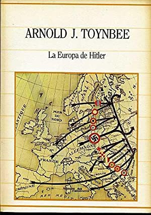 LA EUROPA DE HITLER: ARNOLD J. TOYNBEE