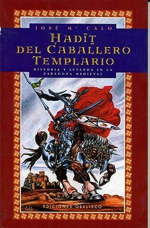 HABIT DEL CABALLERO TEMPLARIO. HISTORIA Y LEYENDA: JOSE MARIA CALO