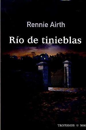 RIO DE TINIEBLAS: RENNIE AIRTH