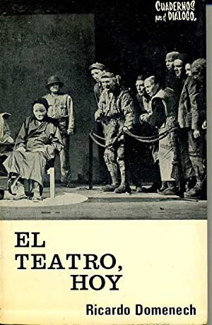 EL TEATRO, HOY (DOCE CRONICAS): RICARDO DOMENECH