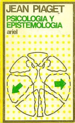PSICOLOGIA Y EPISTEMOLOGIA: JEAN PIAGET