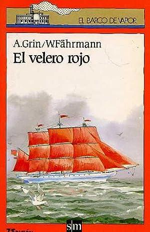 EL VELERO ROJO: A. GRIN /