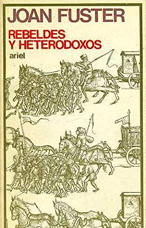 REBELDES Y HETERODOXOS: JOAN FUSTER