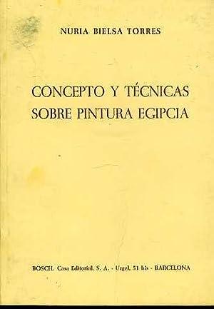CONCEPTO Y TECNICA SOBRE PINTURA EGIPCIA: NURIA BIELSA TORRES