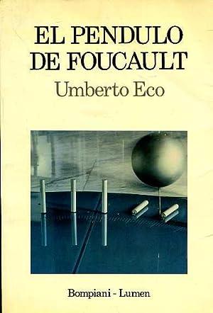 EL PENDULO DE FOUCAULT. TRADUCCION DE RICARDO POCHTAR, REVISADA POR HELENA LOZANO: UMBERTO ECO