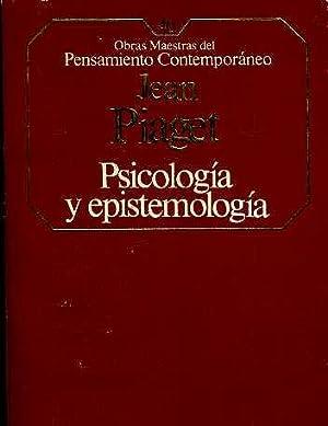 PSICOLOGA Y EPISTEMOLOGIA: JEAN PIAGET