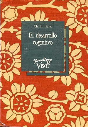 EL DESARROLLO COGNITIVO: JOHN H. FLAVELL