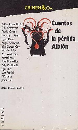 CUENTOS DE LA PERFIDA ALBION. EDIION DE: CONAN DOYLE. CHESTERTON,