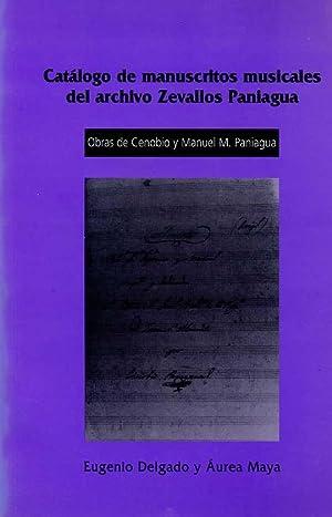 CATALOGO DE MANUSCRITOS MUSICALES DEL ARCHIVO DE ZEVALLOS PANIAGUA. OBRAS DE CENOBIO Y MANUEL M. ...