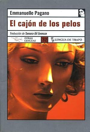 EL CAJON DE LOS PELOS. TRADUCCION DE TAMARA GIL SOMOZA: EMMANUELLE PAGANO