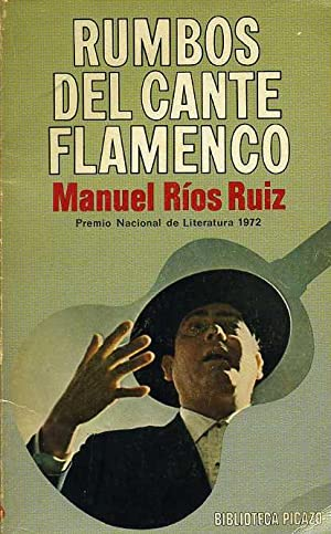 RUMBOS DEL CANTE FLAMENCO: MANUEL RIOS RUIZ