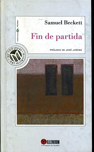 FIN DE PARTIDA. TRADUCCION DE ANA MARIA MOIX. PROLOGO DE JOSE JIMENEZ: SAMUEL BECKETT