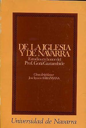 DE LA IGLESIA Y DE NAVARRA.ESTUDIOS EN: JOSE IGNACIO SARANYANA