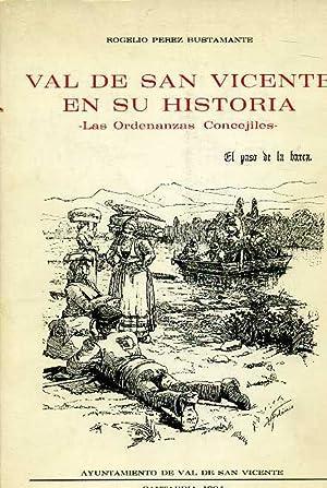 VAL DE SAN VICENTE EN SU HISTORIA. LAS ORDENANZAS CONCEJILES: ROGELIO PEREZ BUSTAMANTE