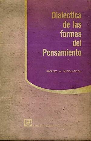 DIALECTICA DE LAS FORMAS DE PENSAMIENTO: ALEXEIEV M. NIKOLAEVICH