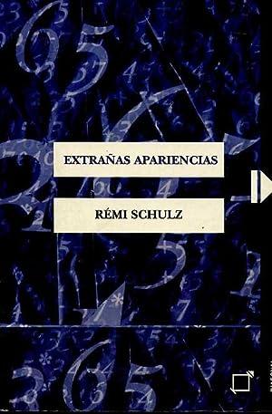 EXTRAÑAS APARIENCIAS. TRADUCCION DE MARC REIG: REMI SCHULZ