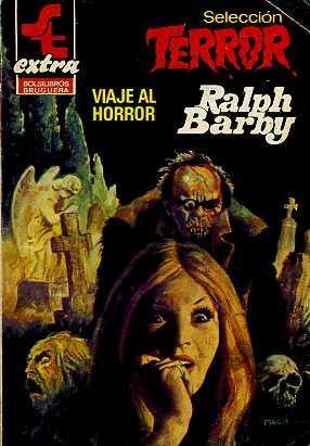 VIAJE AL HORROR: RALPH BARBY