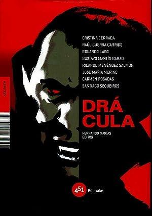 DRACULA. FERNANDO MARIAS, EDITOR: COLECTIVA. VARIOS AUTORIES. CRIOSTINA CERRADA. RAUL GUERRA ...