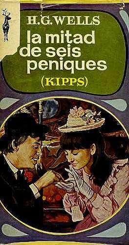 LA MITAD DE SEIS PENIQUES (KIPPS): H.G. WELLS