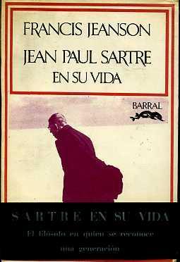 JEAN PAUL SARTRE EN SU VIDA: FRANCIS JEANSON
