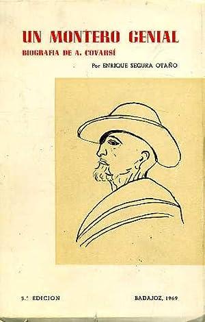 UN MONTERO GENIAL BIOGRAFIA DE A. CORVASI: ENRIQUE SEGURA OTAÑO