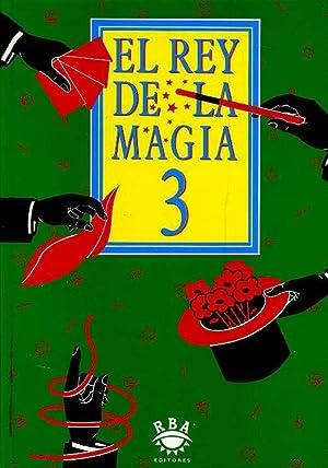 EL REY DE LA MAGIA. 3: JOSE MARIA MARTINEZ, TEXTOS