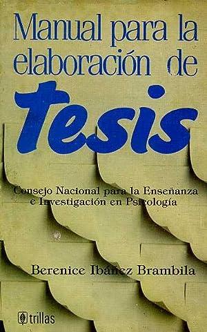 MANUAL PARA LA ELABORACION DE TESIS: CONSEJO NACIONAL PARA LA ENSEÑANZA E INVESTIGACION EN ...