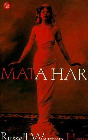 MATAHARI.TRADUCCION DE CAMILA BATLLES: RUSSELL WARREN HOWE