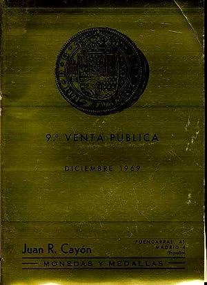 9ª VENTA PUBLICA. DICIEMBRE 1969: JUAN R.CAYON. MONEDAS Y MEDALLAS