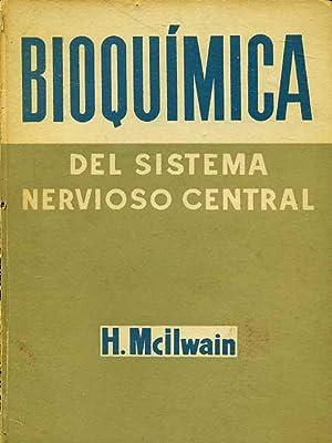 BIOQUIMICA DEL SISTEMA NERVIOSO CENTRALL: H. MCILWAIN